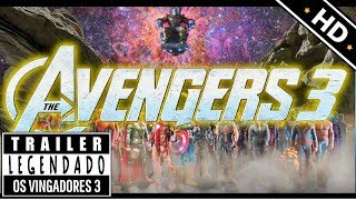 Video OS VINGADORES 3 - GUERRA INFINITA - Trailer legendado MP3, 3GP, MP4, WEBM, AVI, FLV Oktober 2017