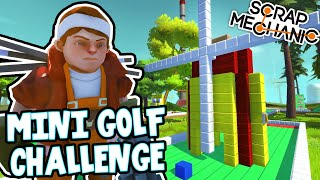 Scrap Mechanic! - MINI GOLF CHALLENGE! Vs AshDubh - [#31] | Gameplay | by iBallisticSquid