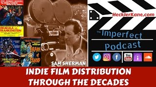 "http://hecklerkane.com/2017/05/indie-film-distribution-decades-sam-shermanWelcome to Part 2 of our interview with writer, producer and distributor Sam Sherman. In case you missed it here's Part 1: Indie Horror Icon Sam Sherman. In this part of our interview with Sam, we discuss how film making and distribution has changed, his relationship with director Al Adamson and how films like Dracula vs Frankenstein came to be.Sam Sherman attended New York's City College Film Institute, where he ran ""Flash Gordon"" serials and ""The Mask of Fu Mancho"" in the student film program and made the 16mm short ""The Weird Stranger"" in a single day. The first picture he distributed was a re-release of The Scarlet Letter (1934) in 1964. He also worked in the publicity department of Hemisphere Pictures prior to forming the hugely successful production and distribution outfit Independent-International Pictures with Do-It-Yourself indie filmmaker 'Al Adamson (I)' in 1968. Independent-International produced and/or released a slew of movies in such genres as horror, Western, science fiction, comedy, action and even blaxploitation for the drive-in market throughout the 1960s, 1970s and 1980s.Become an Imperfect Podcast Insider at HecklerKane.com and join us on social media:http://twitter.com/hecklerkaneinchttp://facebook.com/hecklerkanecreationshttp://instagram.com/hecklerkanecreations"