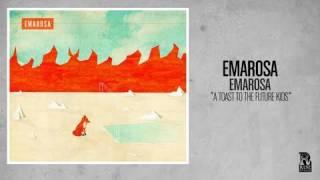 Emarosa - A Toast To The Future Kids