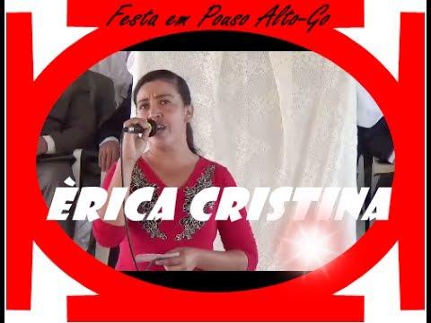 NOVA ALIANÇA DE COMBINADO TO -ERICA CRISTINA LOUVANDO NA FESTA EM POUSO ALTO-GO
