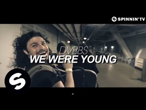 DVBBS – We Were Young