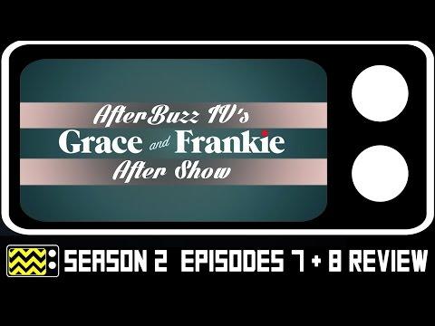 Grace & Frankie Season 2 Episodes 7 & 8 Review & After Show | AfterBuzz TV