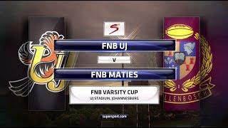 FNB Varsity Cup 2018 - UJ vs Maties