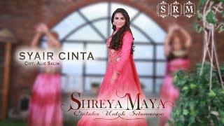SHREYA MAYA - SYAIR CINTA | Official Video Clip