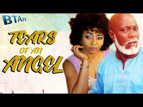 TEARS OF AN ANGEL - NOLLYWOOD LATEST MOVIE