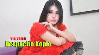 Video Via Valen - Despacito Versi Koplo MP3, 3GP, MP4, WEBM, AVI, FLV Juli 2018