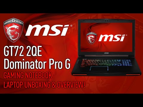 MSI GT72 2QE Dominator Pro G Gaming Notebook Unboxing & Overview! (G-Sync Display Laptop)