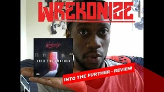 "Wrekonize ""INTO THE FURTHER"" Album Review"