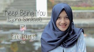 Video Keep Being You - Isyana Sarasvati (Andri Guitara, Ima) cover MP3, 3GP, MP4, WEBM, AVI, FLV Agustus 2018