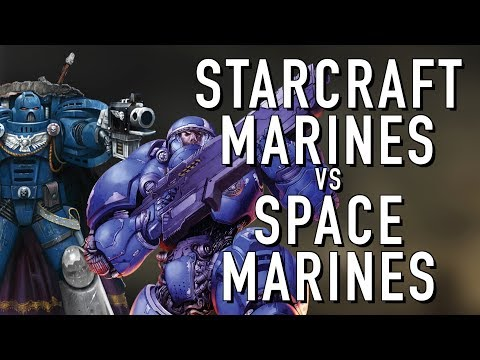 Starcraft Marine VS Spacemarine in Warhammer 40k For the Greater WAAAGH!