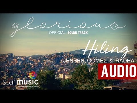 Jensen Gomez & Radha - Hiling | Glorious Ost  (audio)🎵