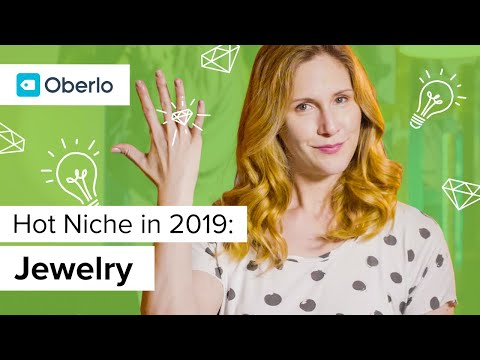 Best Products to Sell in 2019 Jewelry Niche