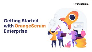 Getting Started with OrangeScrum Open Source (Executive UI)