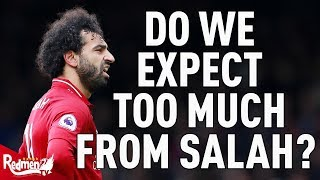 Do We Expect Too Much From Mo Salah?