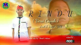 RINDU (Versi Cowok),Video Cover By Rhafi'i Akbar dkk.