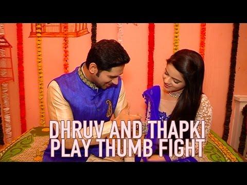 Dhruv and Thapki of Thapki Pyar Ki take up Thumb F