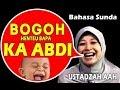 Bogoh Henteu Bapa Ka Abdi  Ceramah Sunda Ustazah Aah Geulis