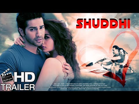 Shuddhi Movie Offcial Trailer 2018 In HD | Varun Dhawan | Alia Bhatt | Girish Karnad | Ashutosh Rana