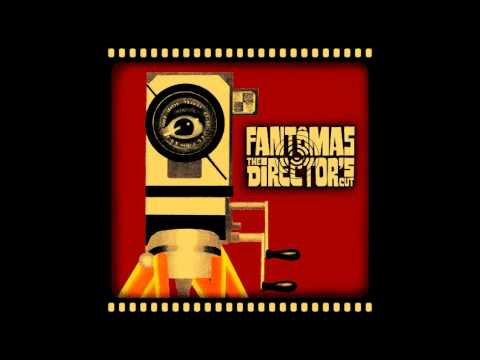 Fantômas - The Director's Cut (2001) [Full Album]