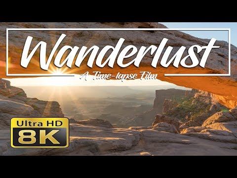 Wanderlust 8K | A Time-lapse Film