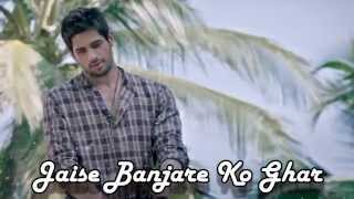 Ek Villain : Banjara Lyrics Full Audio Video Song With Lyrics