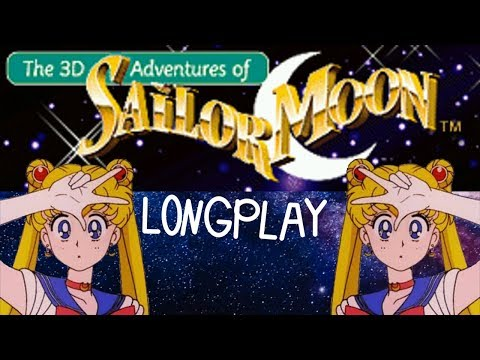3D Adventures of Sailor Moon Longplay (No Commentary)