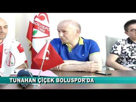 TUNAHAN ÇİÇEK BOLUSPOR'DA