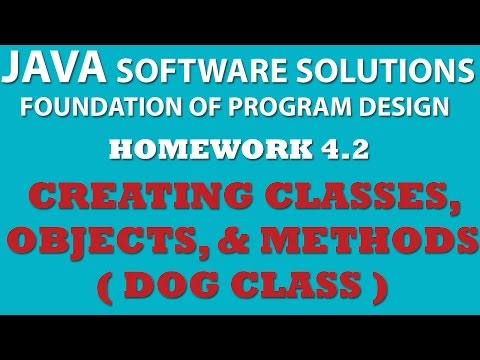 Java: Creating Dog Class (Ex 4.2) Using Java Classes, Objects, Methods