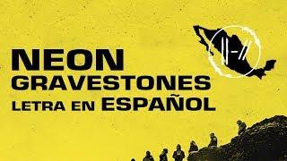 Twenty One Pilots - Neon Gravestones *LETRA EN ESPAÑOL*