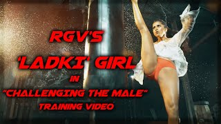 """RGV's 'LADKI' girl in """"CHALLENGING THE MALE"""" training video"""