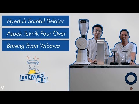 BREWING 101: EP1 Sesi 1 - Water to Coffee Ratio on Pour Over Technique w/ Ryan Wibawa
