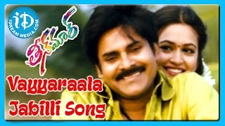 Video Vayyaraala Jabilli Song - Teenmaar Movie Songs - Pawan Kalyan - Trisha - Keerti Kharbanda MP3, 3GP, MP4, WEBM, AVI, FLV Mei 2018