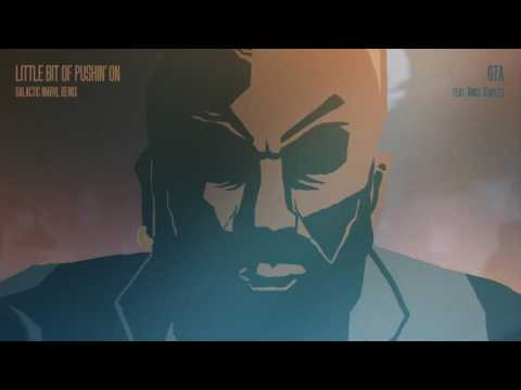 GTA ft. Vince Staples - Little Bit of Pushin' On (Galactic Marvl Remix)