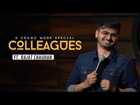 Play this video Colleagues Crowd Work Special  Stand Up Comedy By Rajat Chauhan 16th Video