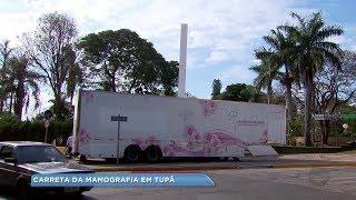 Carreta oferece exame de mamografia à mulheres em Tupã