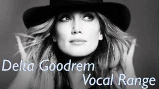 Delta Goodrem Vocal Range (D3-G6)