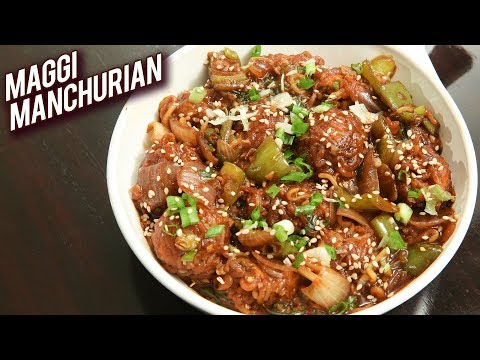 Maggi Manchurian Recipe – Quick And Easy Recipe For Kids – How to Make Maggi Manchurian – Ruchi