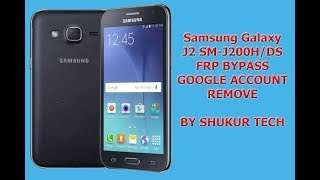 Video Samsung Galaxy J2 SM-J200H/DS - 2018 NEW METHOD FRP BYPASS - GOOGLE ACCOUNT REMOVE MP3, 3GP, MP4, WEBM, AVI, FLV September 2019
