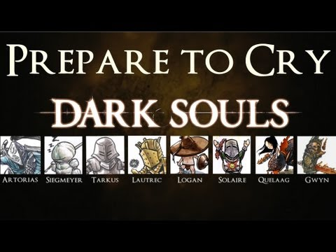 Dark Souls Story ► Prepare to Cry Trailer