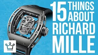 Video 15 Things You Didn't Know About RICHARD MILLE MP3, 3GP, MP4, WEBM, AVI, FLV Mei 2019