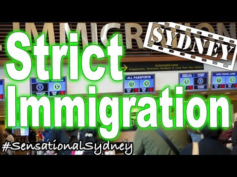 Sydney Airport STRICT Immigration