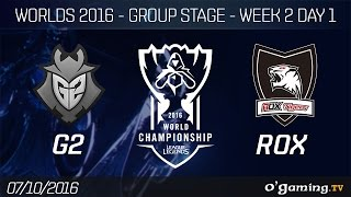 G2 vs ROX - World Championship 2016 - Group Stage Week 2 Day 1