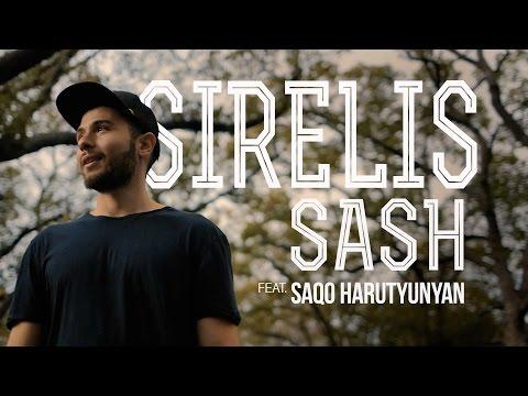 SASH ft. Saqo Harutyunyan - Sirelis