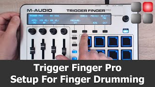 Trigger Finger Pro Setup For Finger Drumming