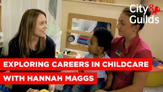 Exploring Careers In Childcare And Education With Hannah Maggs