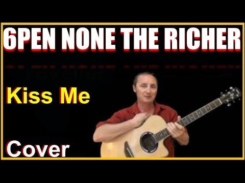 Kiss Me Acoustic Guitar Cover – Sixpence None The Richer Chords & Lyrics Sheet
