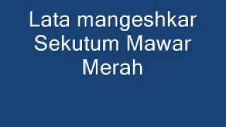 Lata Mangeshkar -Sekuntum Mawar Merah.wmv
