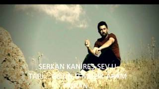 Serkan Kanireş - Şev u Tari