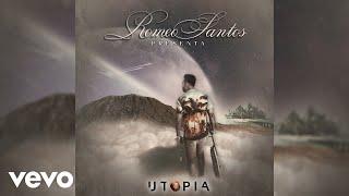 Romeo Santos – Intro (Audio) – Utopía